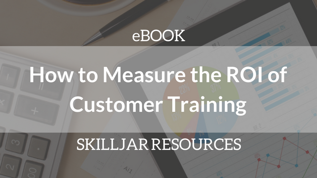 How to Measure the ROI of Customer Training