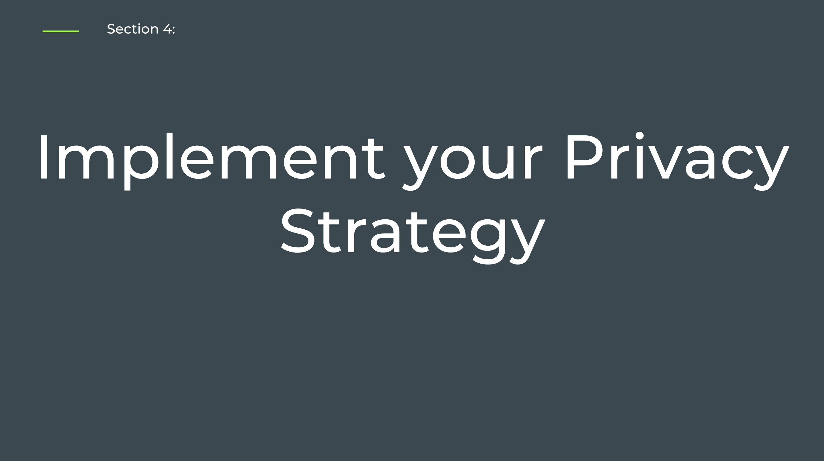 Section 4: Implement your Privacy Strategy - Self-Paced Onboarding for Admins