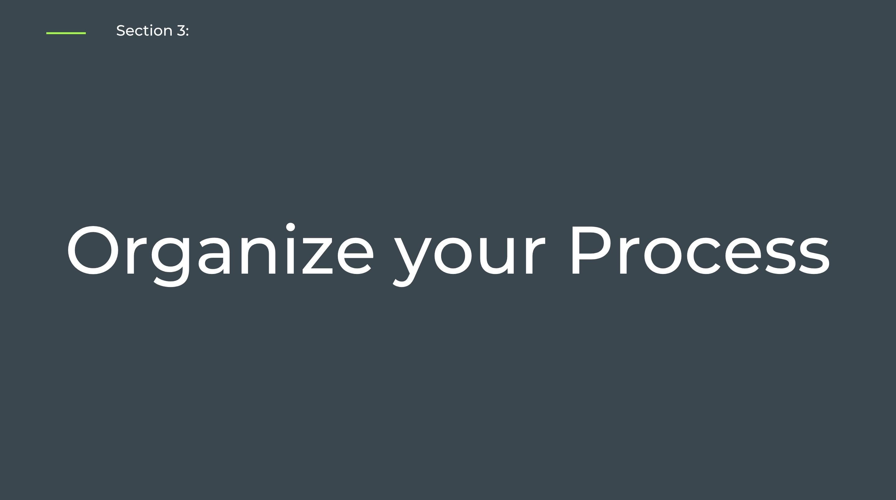 Section 3: Organize your Process - Self-Paced Onboarding for Admins