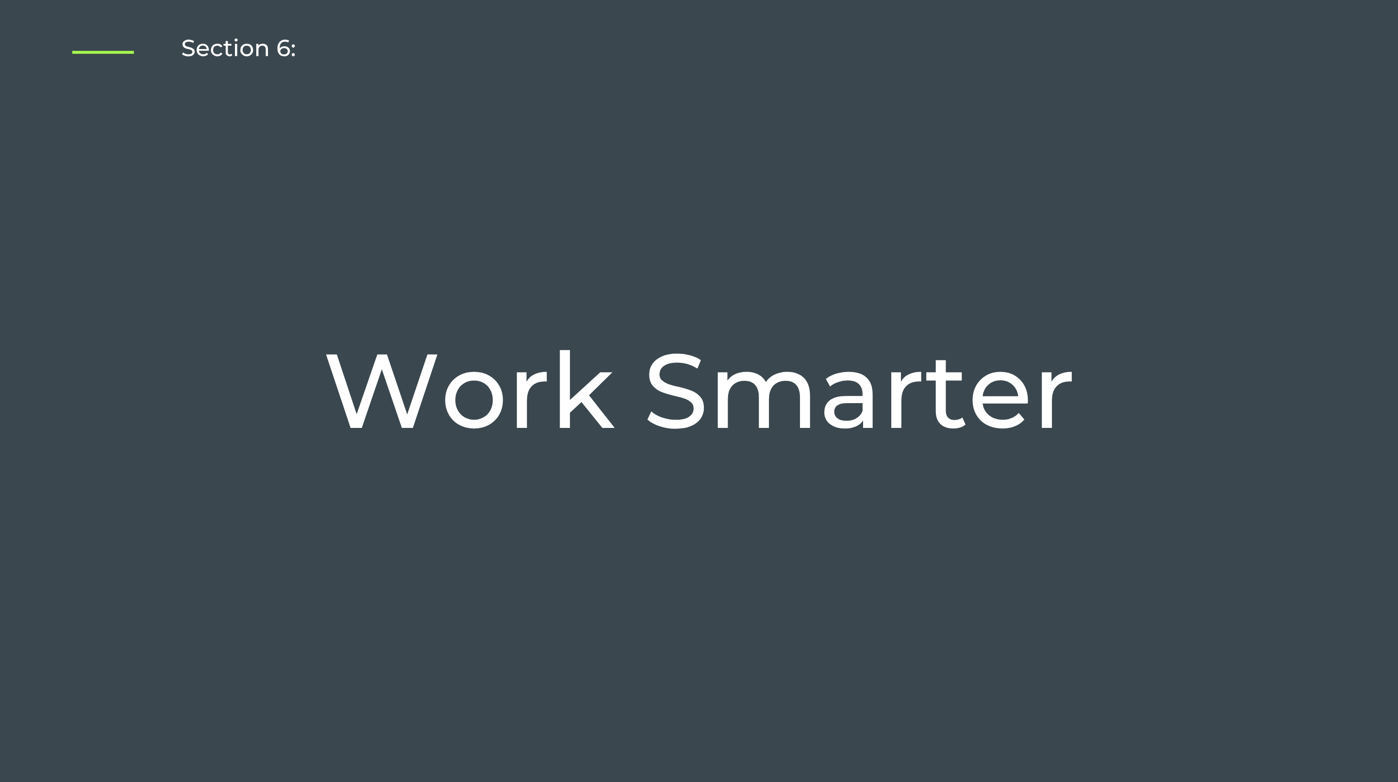 Section 6: Work Smarter - Self-Paced Onboarding for Admins