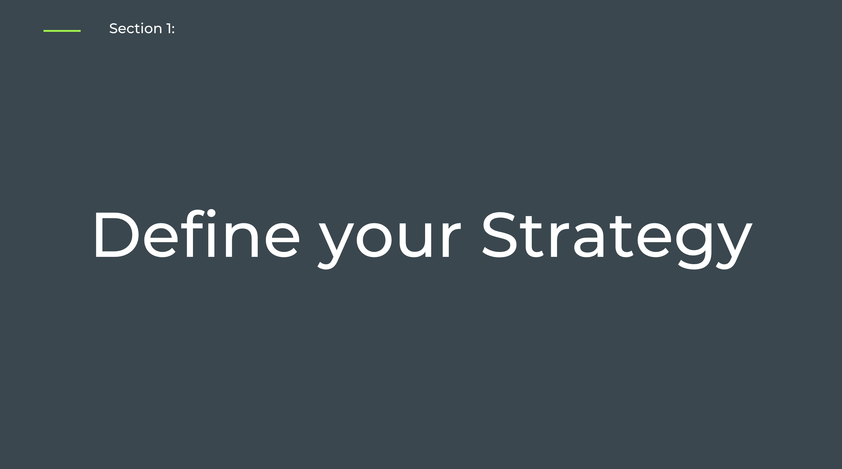 Section 1: Define your Strategy - Self-Paced Onboarding for Admins