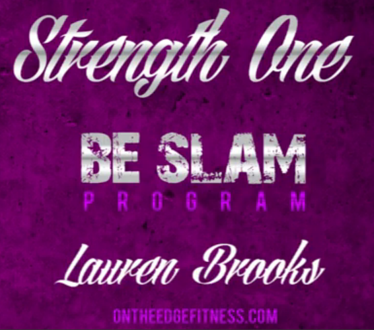 Strength 1  Video from the Be Slam eBook Program