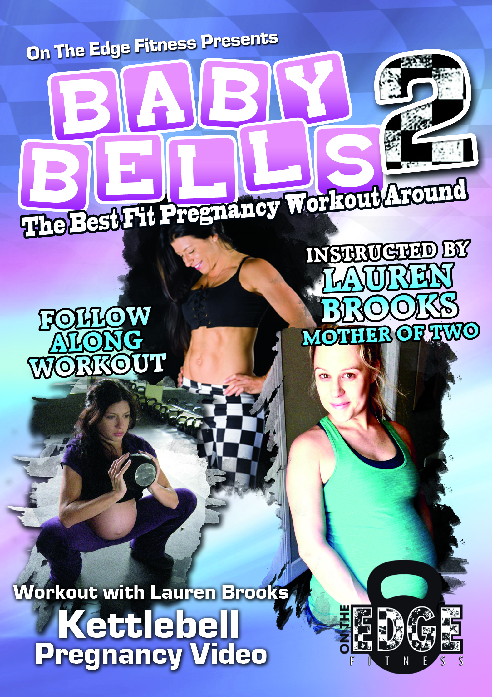 Baby Bells 2 - The Fit Pregnancy Workout with Kettlebells