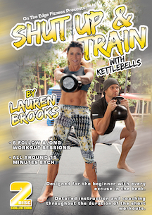 Shut Up & Train with Kettlebells