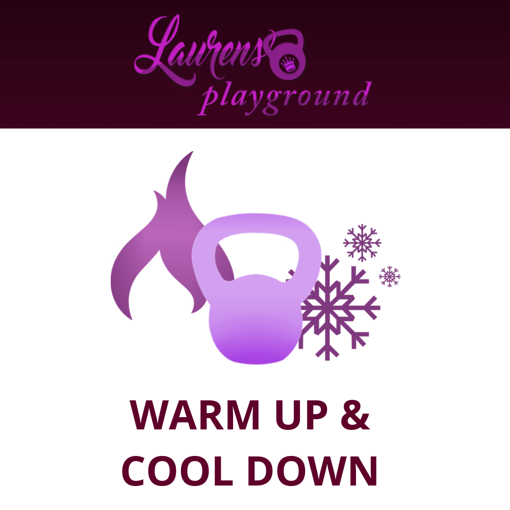 Complimentary Warm Ups and/or Cool Downs
