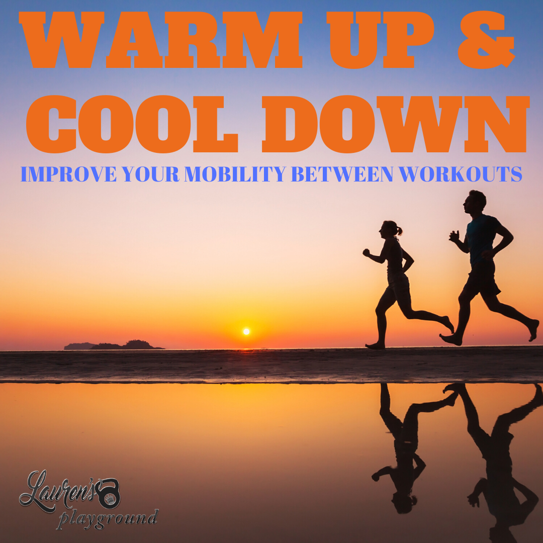 WARM UP & COOL DOWN