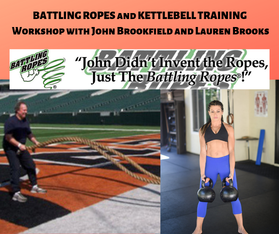 Battling Ropes, Kettlebell Fitness, and Beyond Body Weight Training Workshop with John Brookfield and Lauren Brooks