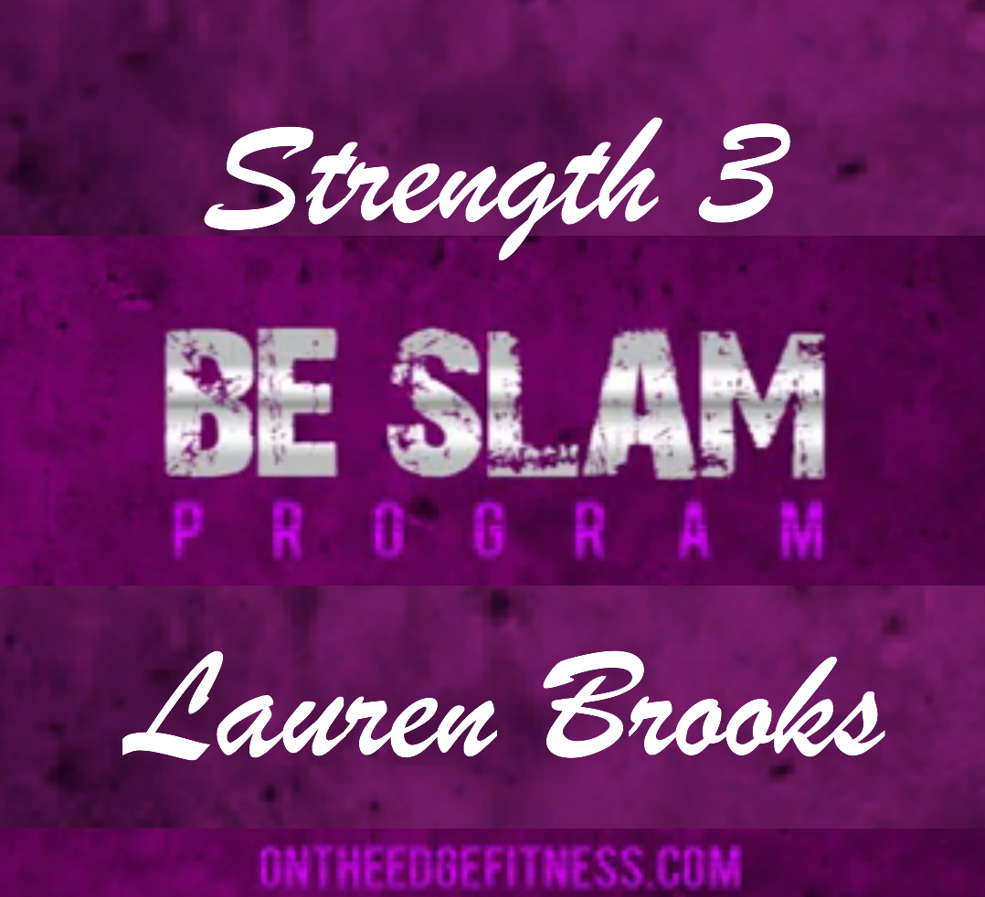 Strength 3  Video from the Be Slam eBook Program