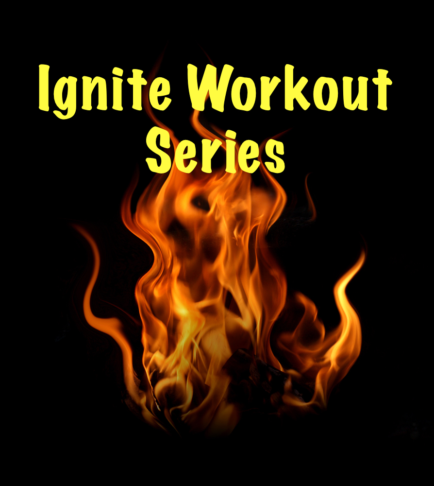 IGNITE 4 Week Workout Series