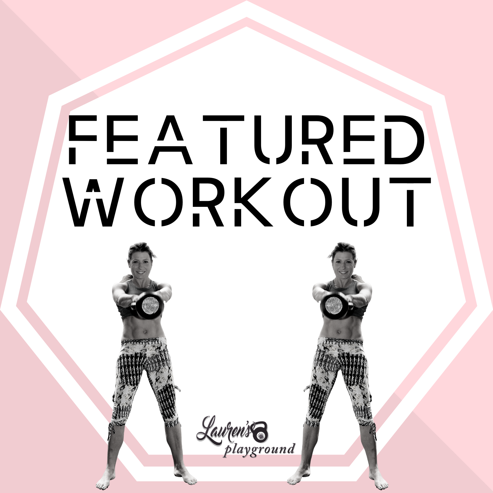 FEATURED WORKOUT BY LAUREN BROOKS
