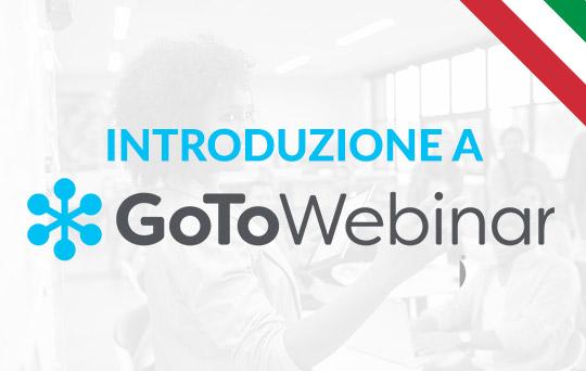 Inizia questo corso per imparare come utilizzare GoToWebinar