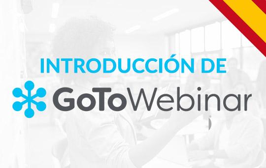 Registrase a esta clase para aprender cómo utilizar el GoToWebinar. El entrenamiento es gratis.