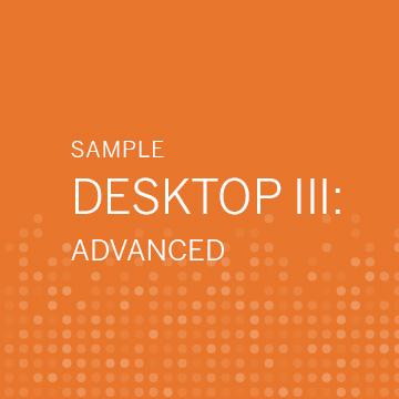 (Sample) Desktop III: Advanced