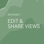 Edit & Share Views