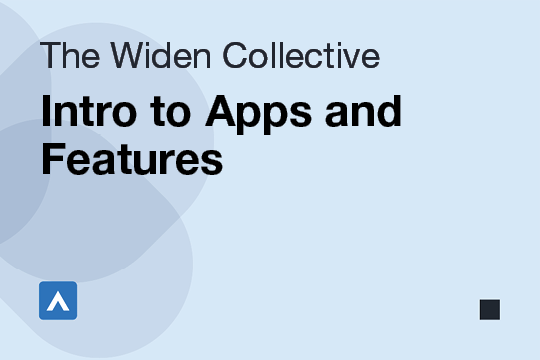 Intro to Apps and Features