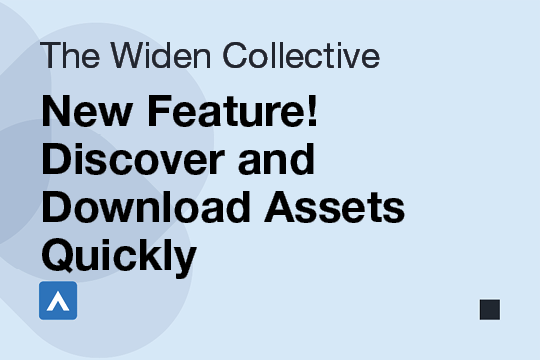 New Feature! Discover and Download Assets Quickly