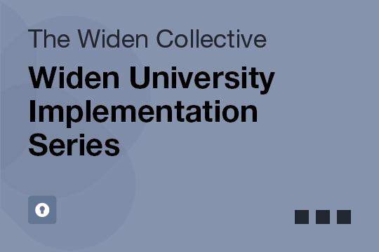 Widen University Implementation Series
