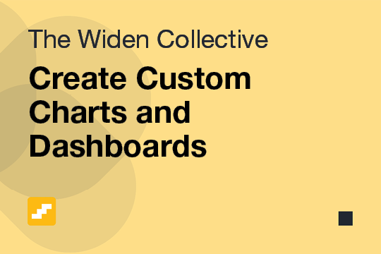 Create Custom Charts and Dashboards