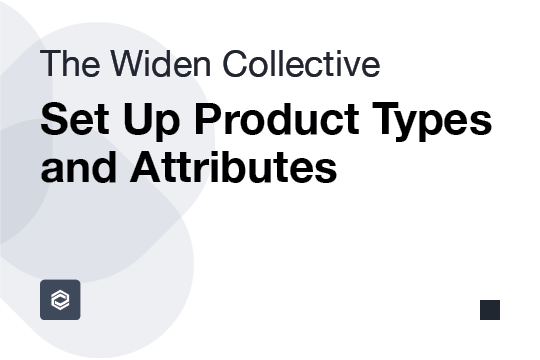Set Up Product Types and Attributes