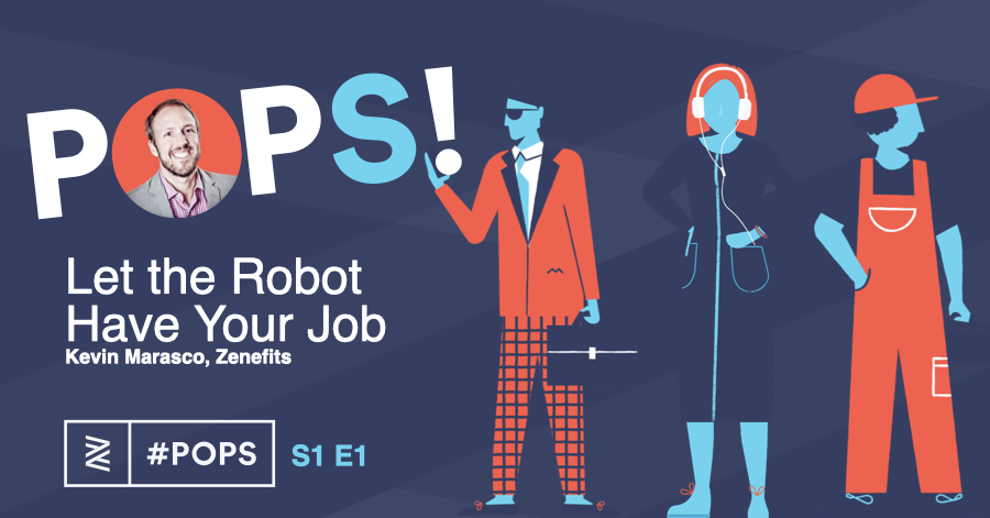POPS! Podcast: Let the Robot Have Your Job!