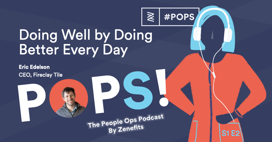POPS! Podcast:  Doing Well by Doing Better Every Day