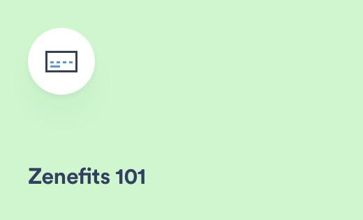 Zenefits 101: Employee