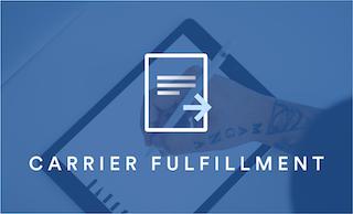 Carrier Fulfillment 101