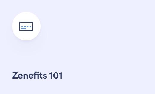 Zenefits 101: Admin