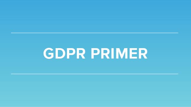 GDPR Primer