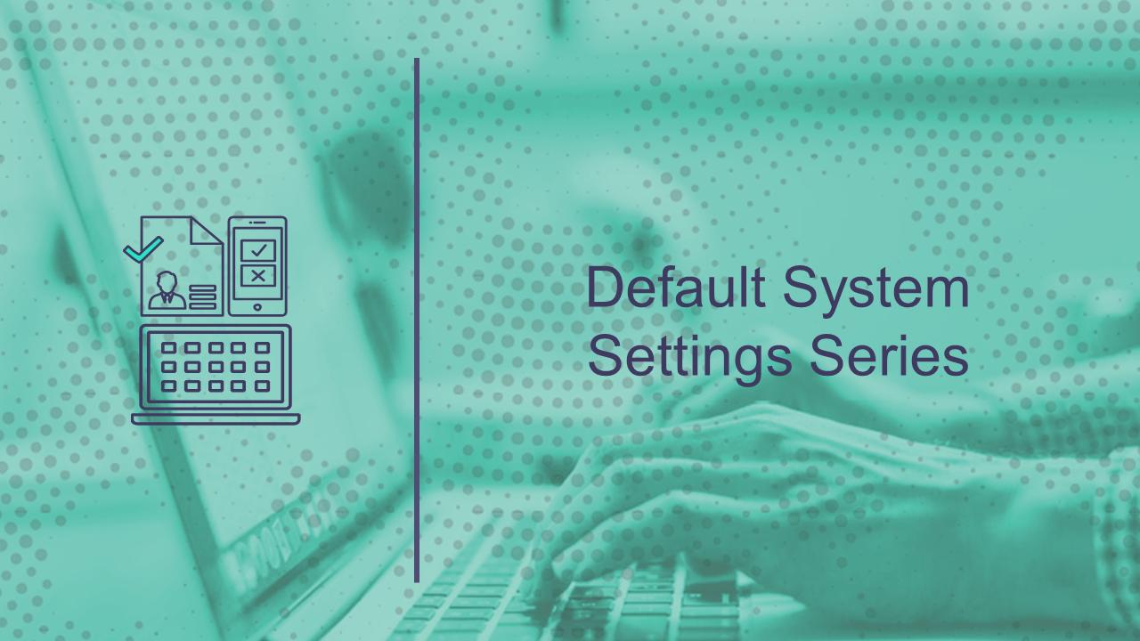 Default Settings Series    (12 min)