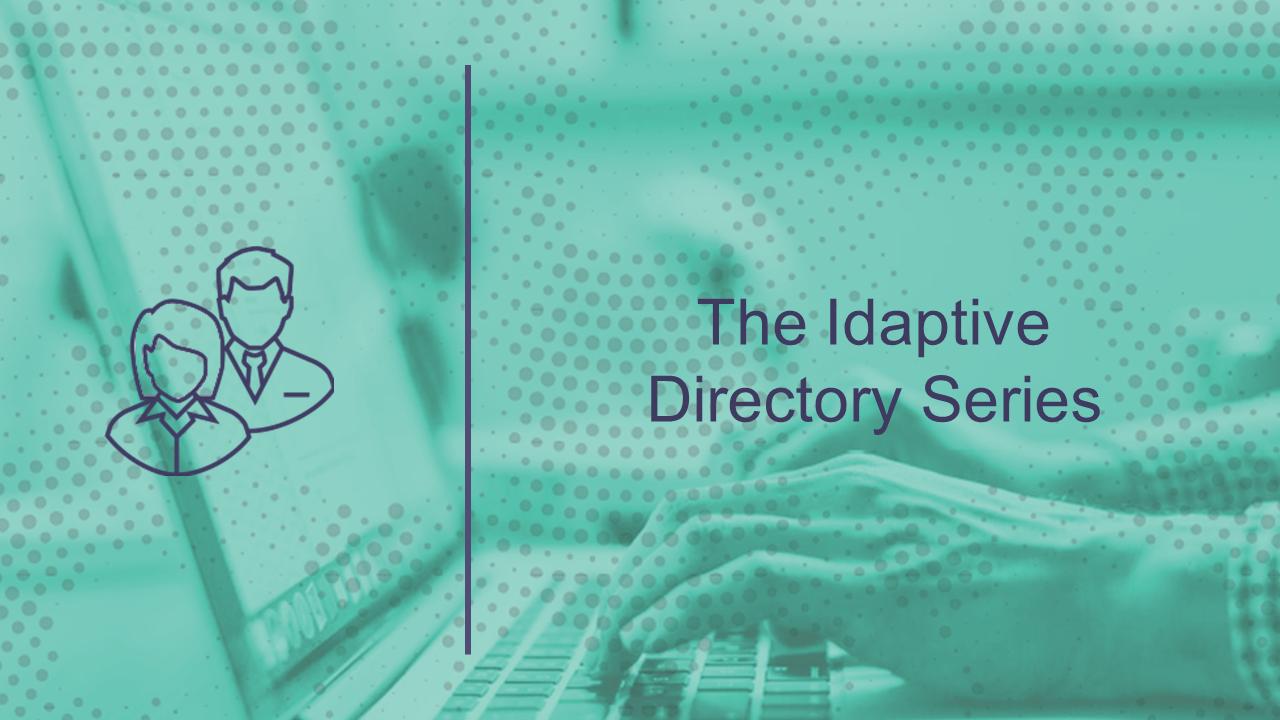The Idaptive Directory Series (10 min)