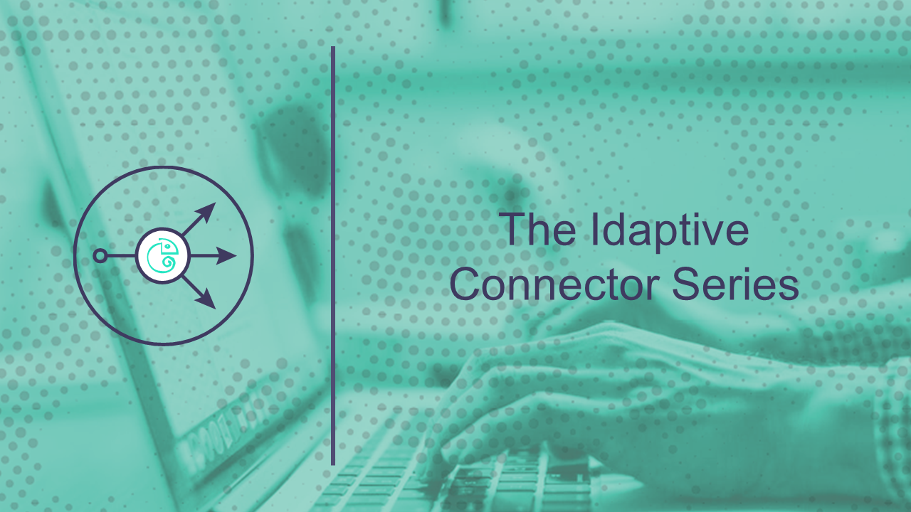 The Idaptive Connector Series (8 min)