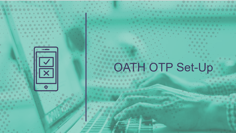 OATH OTP Set-Up