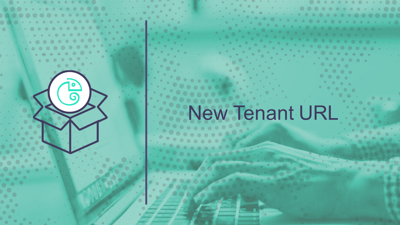 New Tenant URL