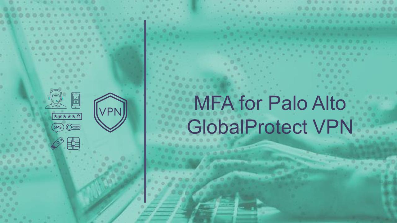 MFA with Palo Alto VPN for Technical Training