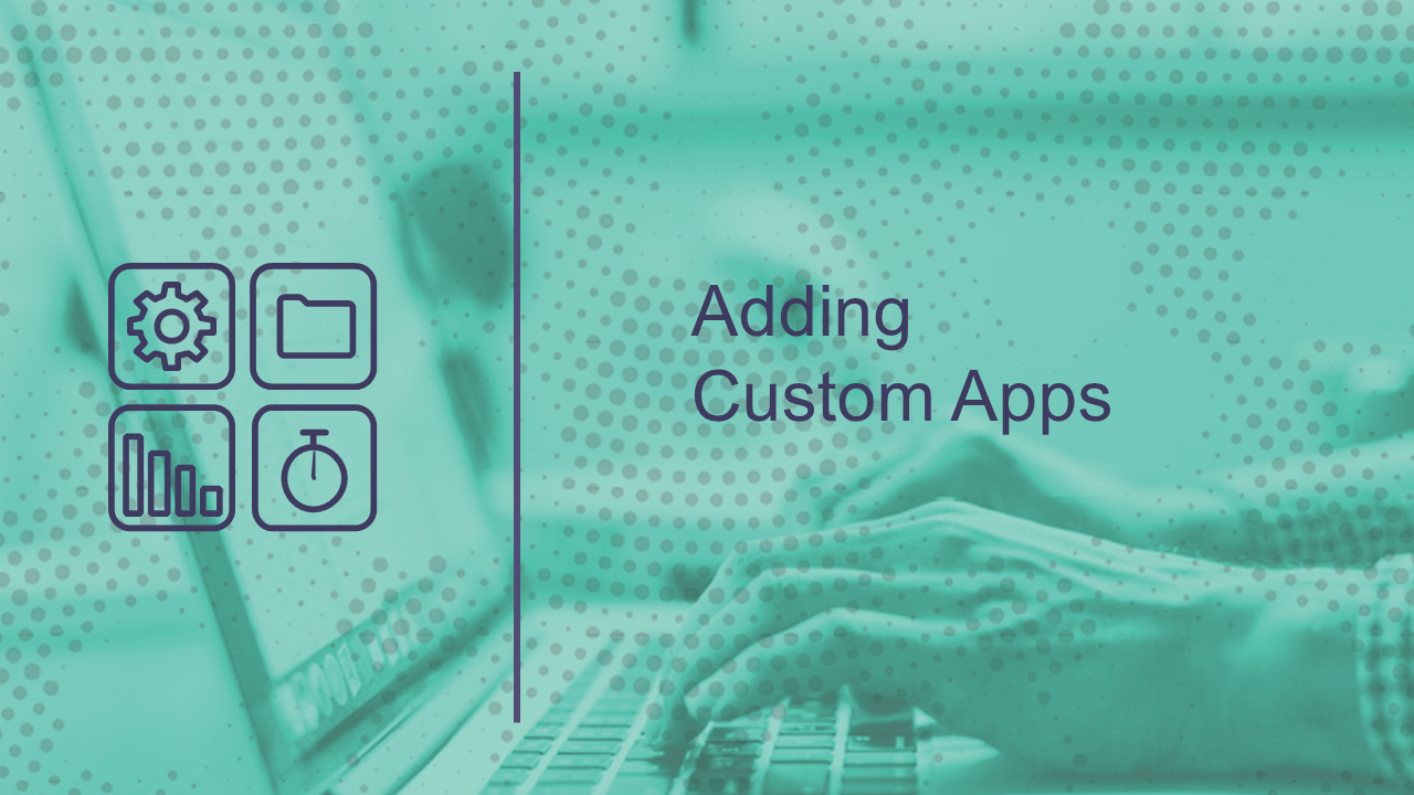 Adding Custom Apps