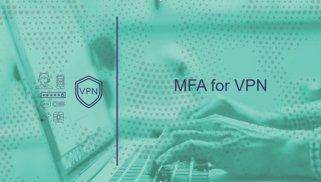 MFA for VPN access