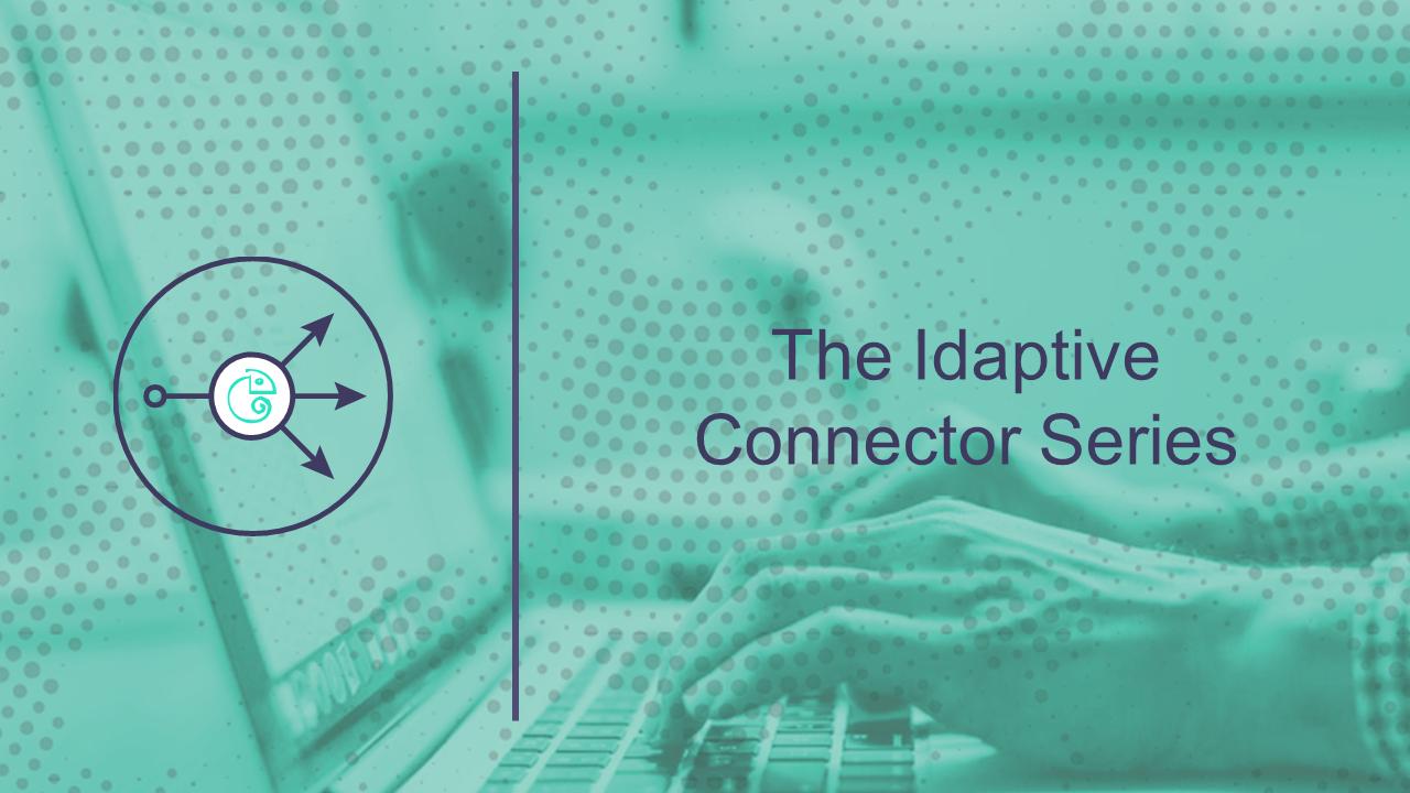 The Idaptive Connector Series