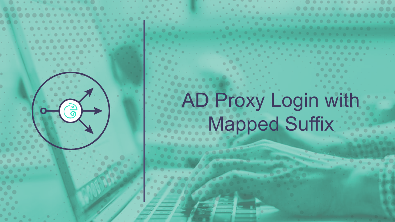 AD Proxy Login with Mapped Suffix