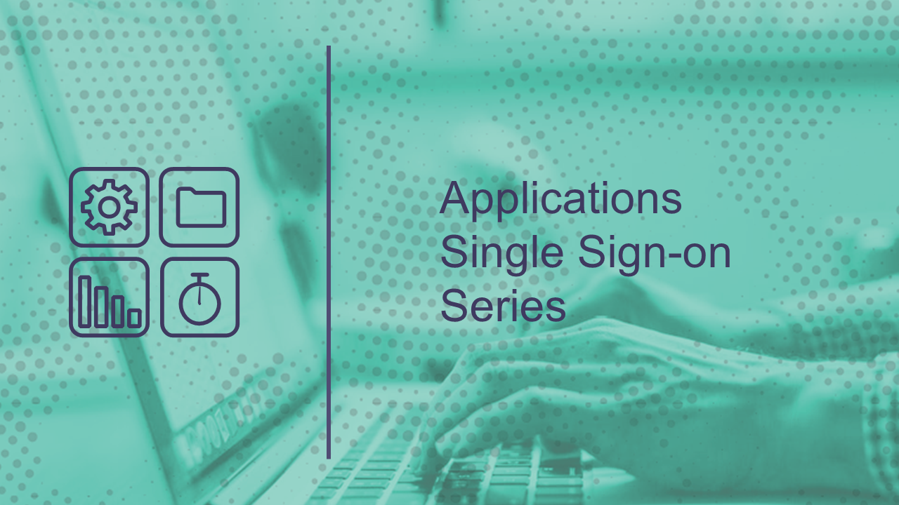 The Applications Single Sign-on Series
