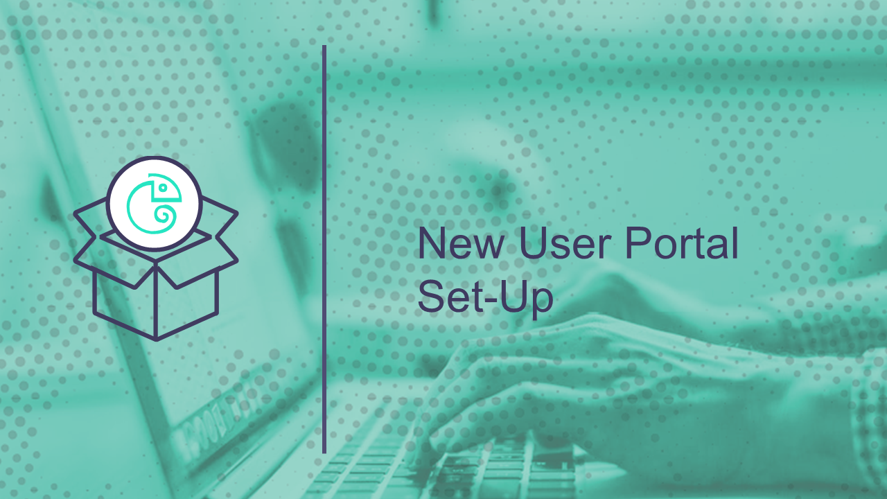 New User Portal Set-Up