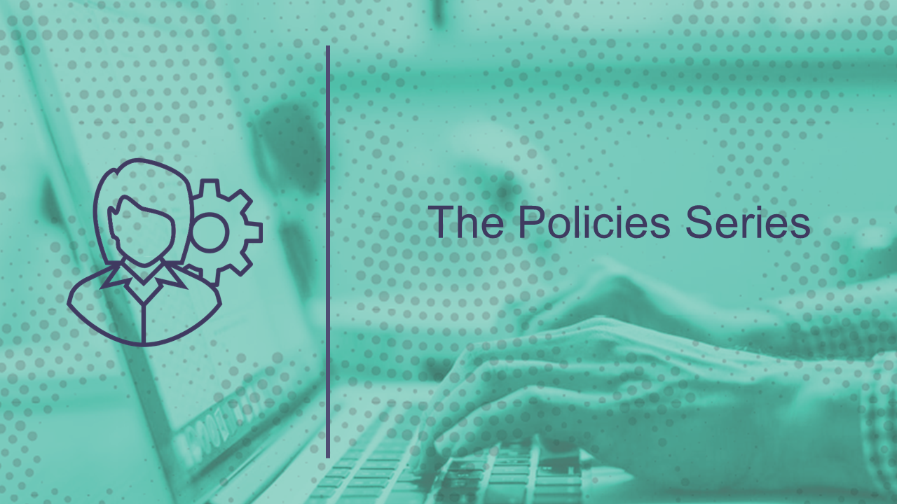 The Policies Series