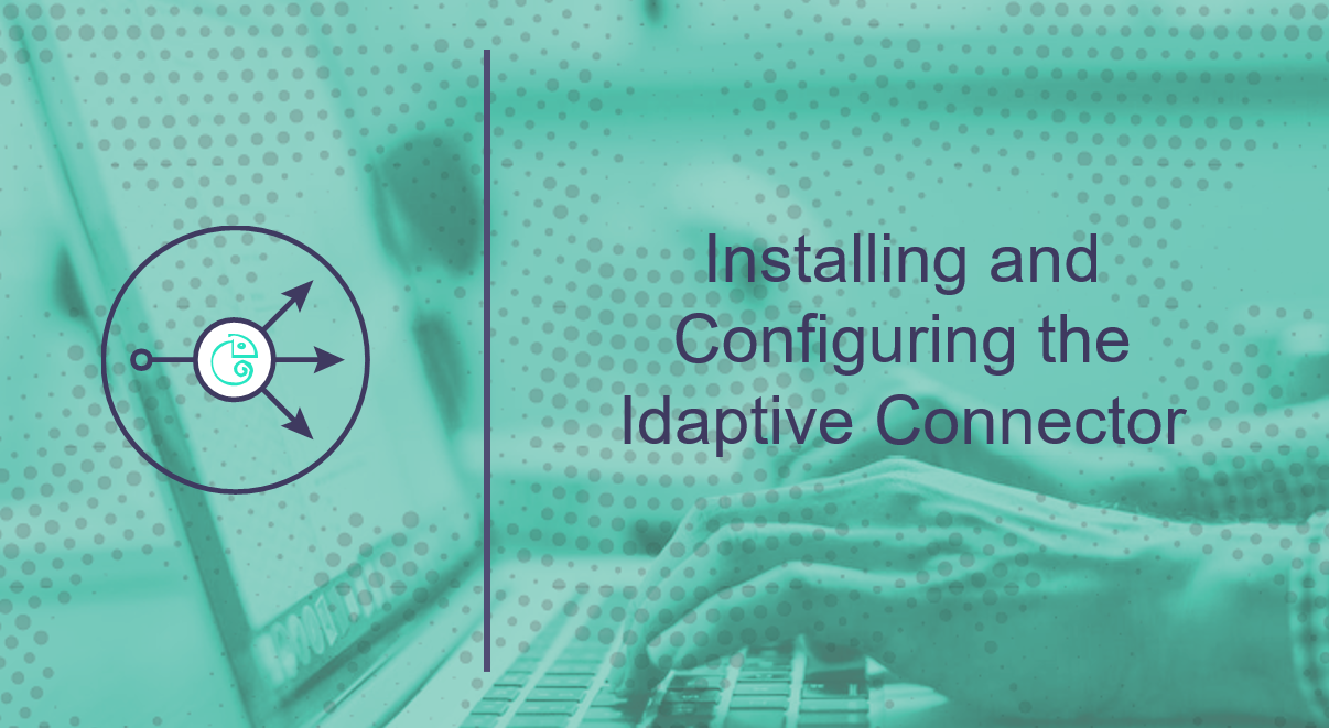 Installing & Configuring Idaptive Connector