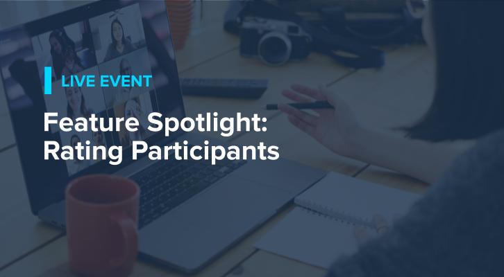 Feature Spotlight: Rating Participants