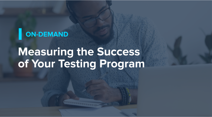 Measuring the Success of Your Testing Program