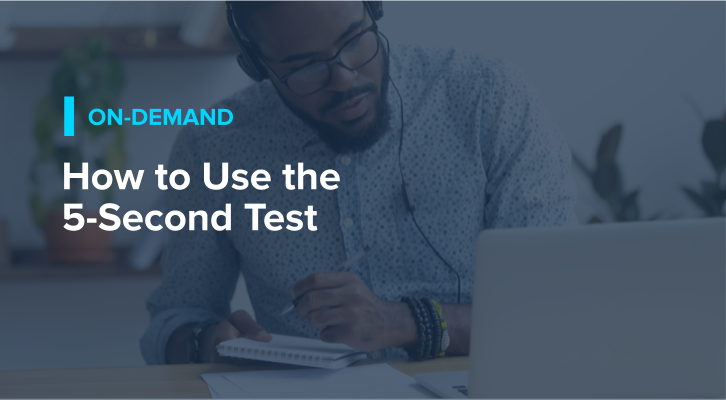How to Use the Five Second Test