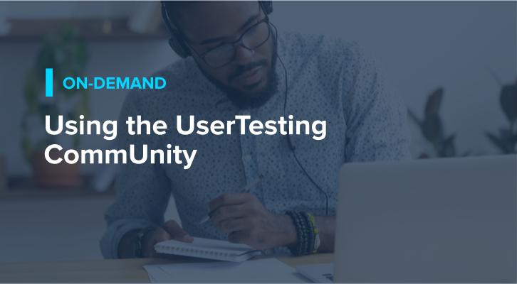 Using the UserTesting CommUnity