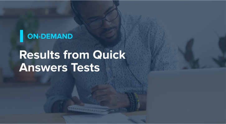 Results from Quick Answers Tests