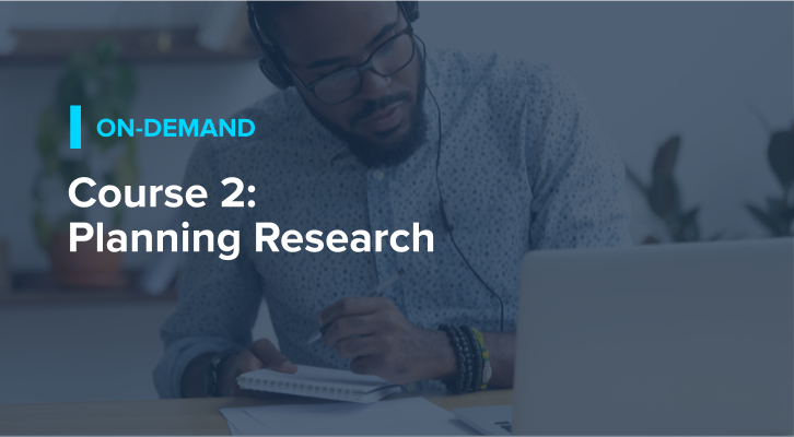 Course 2: Planning Research