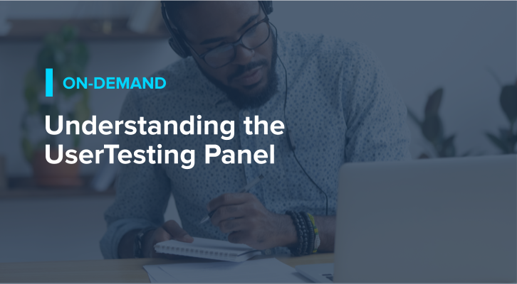 Understanding the UserTesting Panel